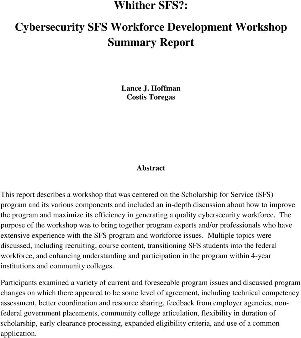 how to improve the program and maximize its efficiency in generating a quality cybersecurity workforce.