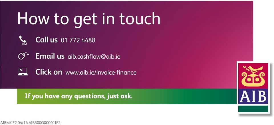aib.ie/invoice-finance If you have any