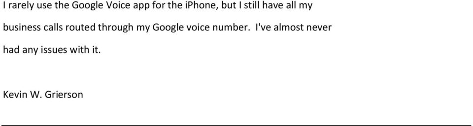 routed through my Google voice number.