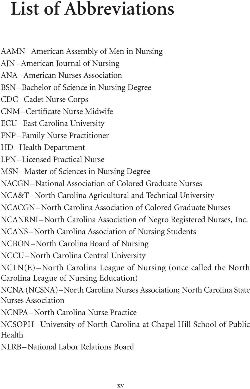 Association of Colored Graduate Nurses NCA&T North Carolina Agricultural and Technical University NCACGN North Carolina Association of Colored Graduate Nurses NCANRNI North Carolina Association of