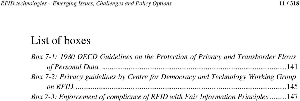 Data....141 Box 7-2: Privacy guidelines by Centre for Democracy and Technology Working Group