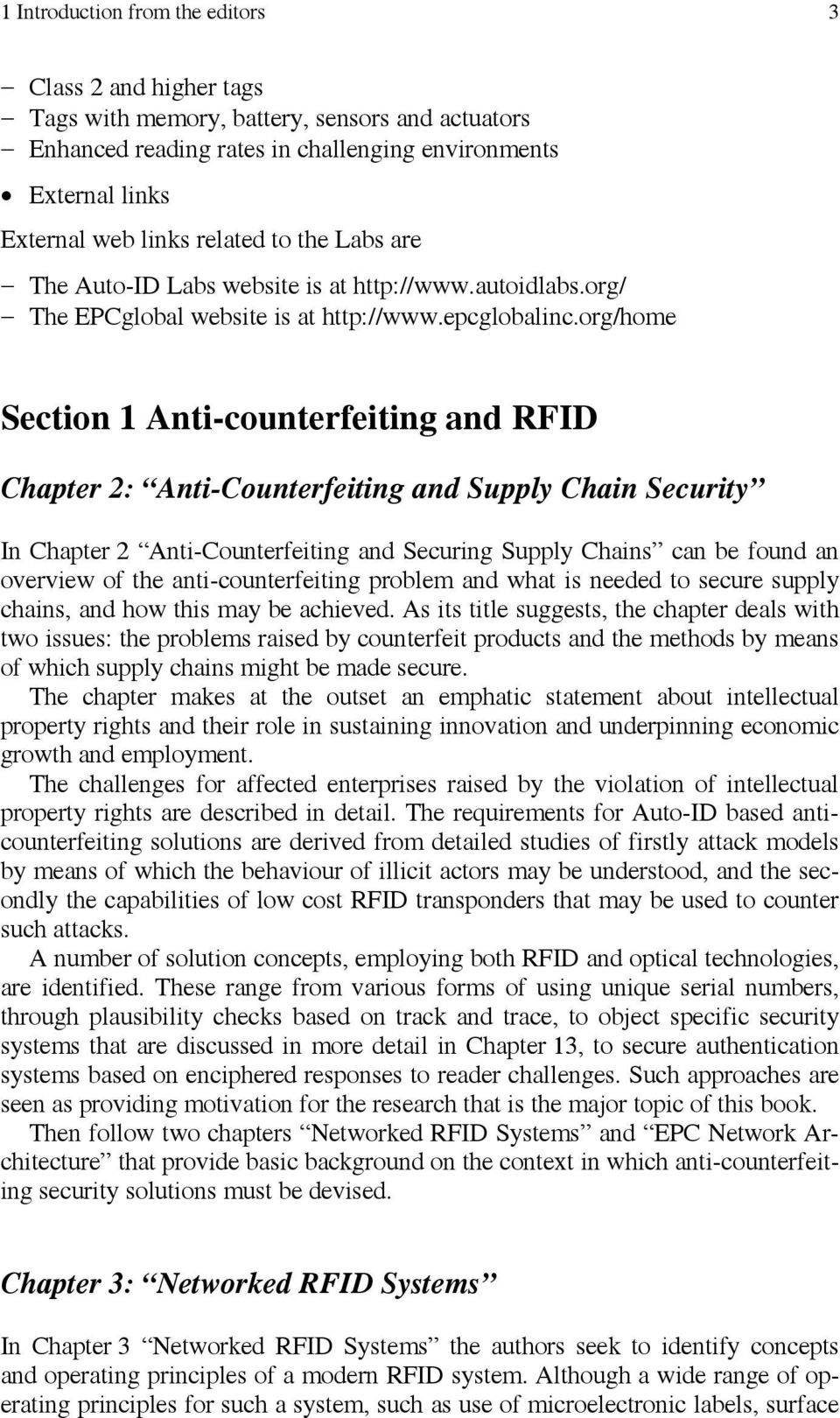 org/home Section 1 Anti-counterfeiting and RFID Chapter 2: Anti-Counterfeiting and Supply Chain Security In Chapter 2 Anti-Counterfeiting and Securing Supply Chains can be found an overview of the