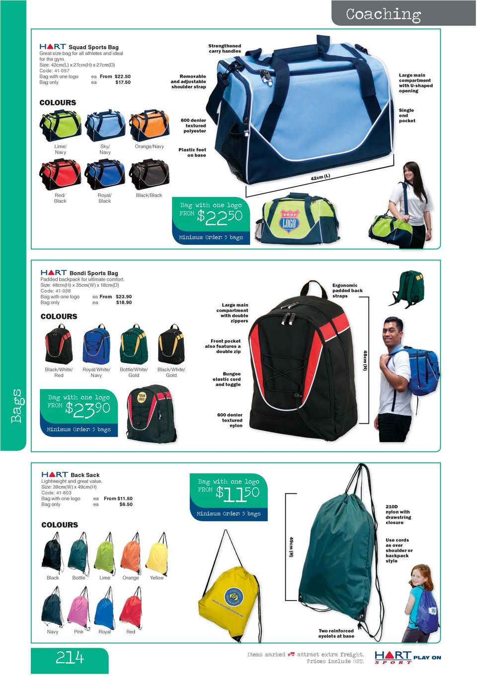 Sports Bag Padded backpack for ultimate comfort. Size: 48cm(H) x 35cm(W) x 18cm(D) Code: 41-036 ea From $23.90 Bag only ea $18.