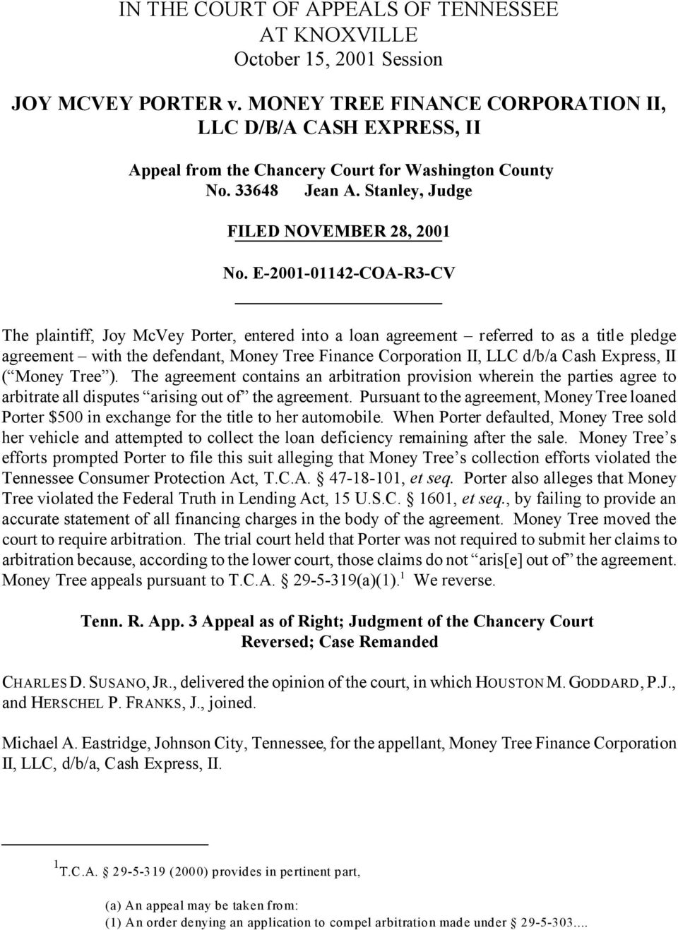 E-2001-01142-COA-R3-CV The plaintiff, Joy McVey Porter, entered into a loan agreement referred to as a title pledge agreement with the defendant, Money Tree Finance Corporation II, LLC d/b/a Cash