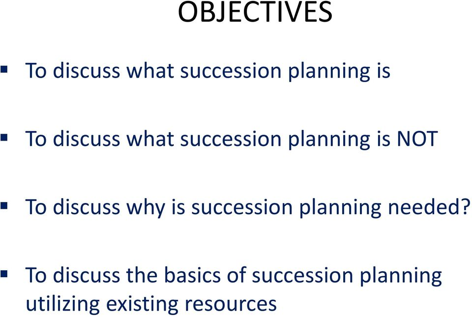 why is succession planning needed?