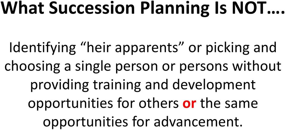 single person or persons without providing training and