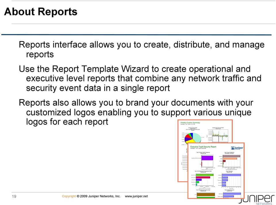 data in a single report Reports also allows you to brand your documents with your customized logos enabling