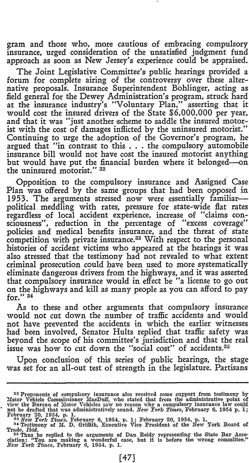 "Insurance Superintendent Bohlinger, acting as field general for the Dewey Administration's program, struck hard at the insurance industry's ""Voluntary Plan,"" asserting that it would cost the insured"