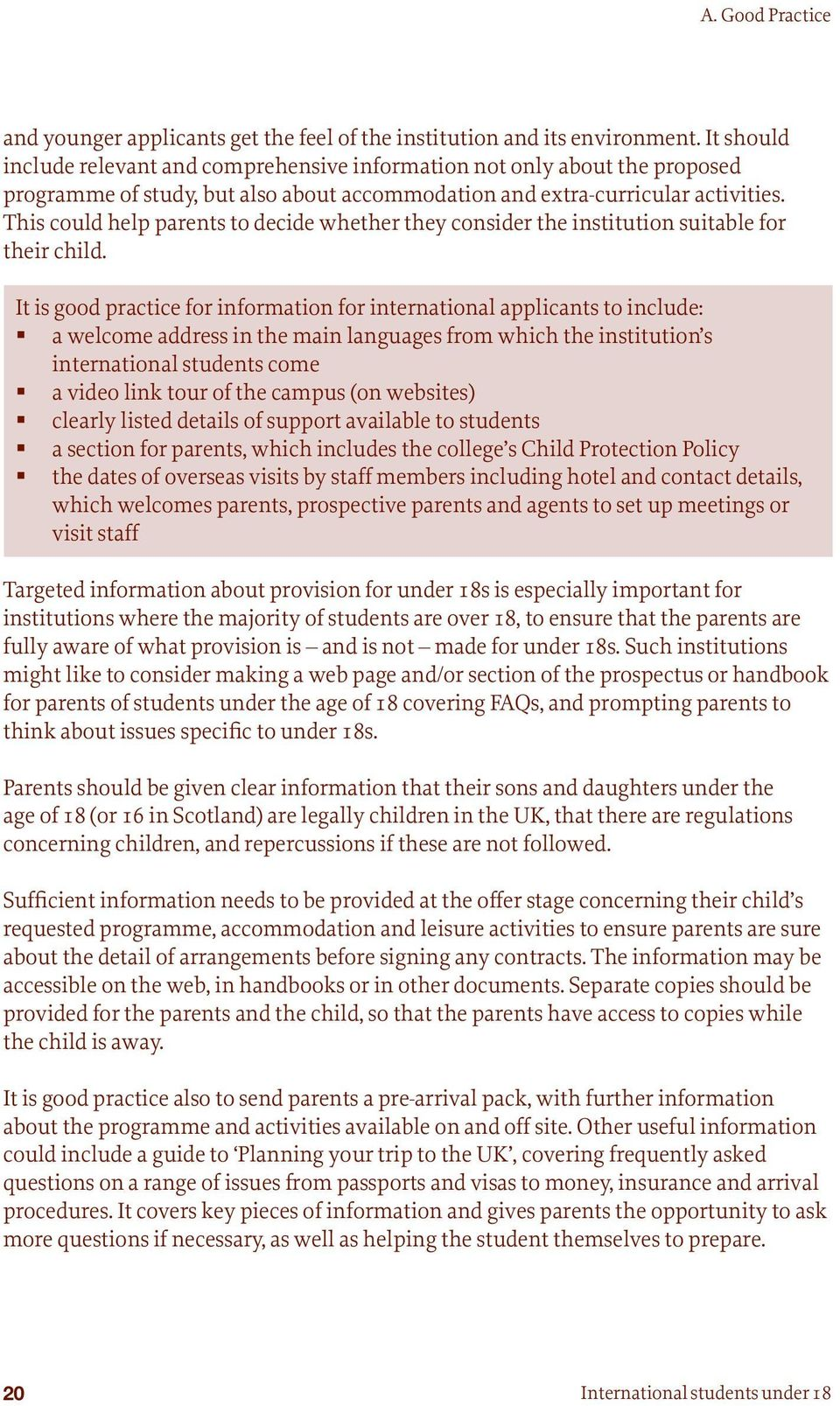 This could help parents to decide whether they consider the institution suitable for their child.