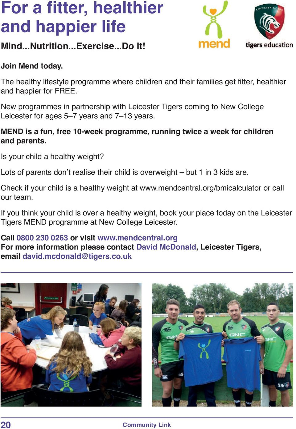 New programmes in partnership with Leicester Tigers coming to New College Leicester for ages 5 7 years and 7 13 years.