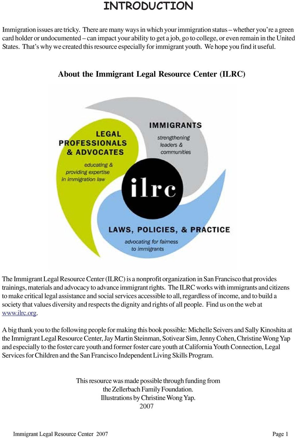 That s why we created this resource especially for immigrant youth. We hope you find it useful.