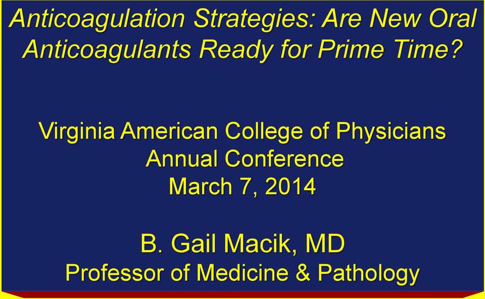 Virginia American College of Physicians Annual