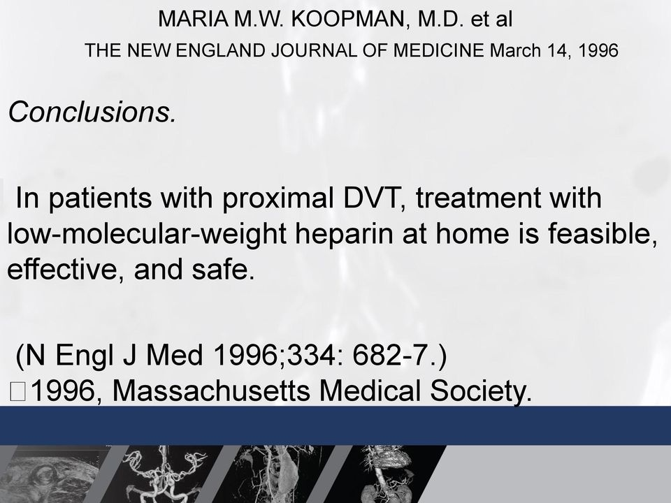 In patients with proximal DVT, treatment with low-molecular-weight