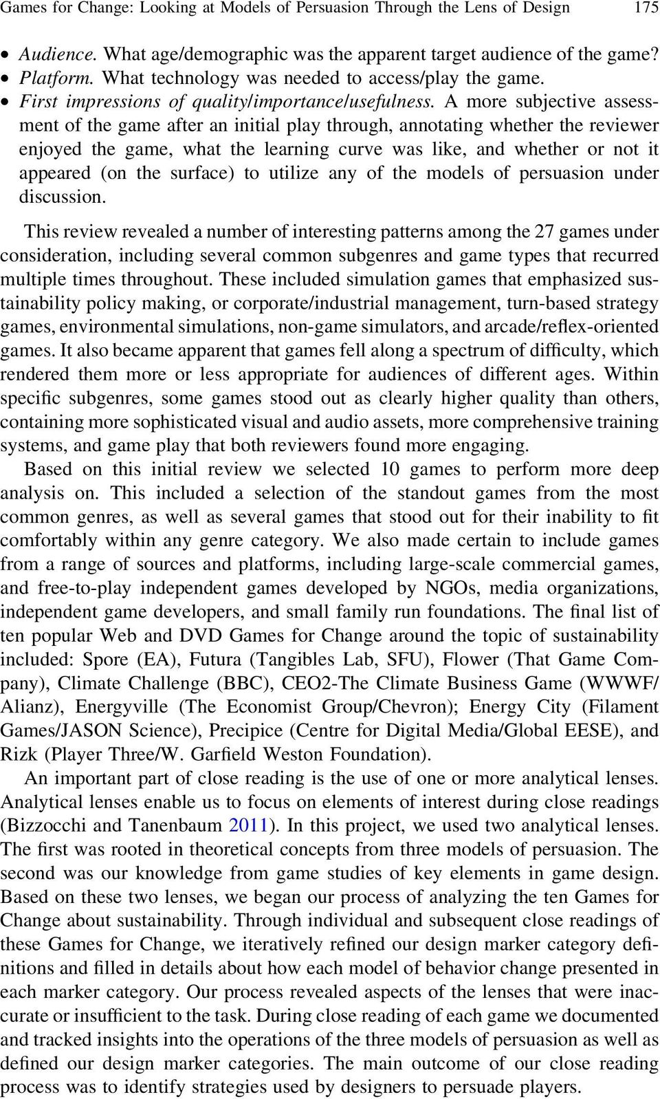 A more subjective assessment of the game after an initial play through, annotating whether the reviewer enjoyed the game, what the learning curve was like, and whether or not it appeared (on the