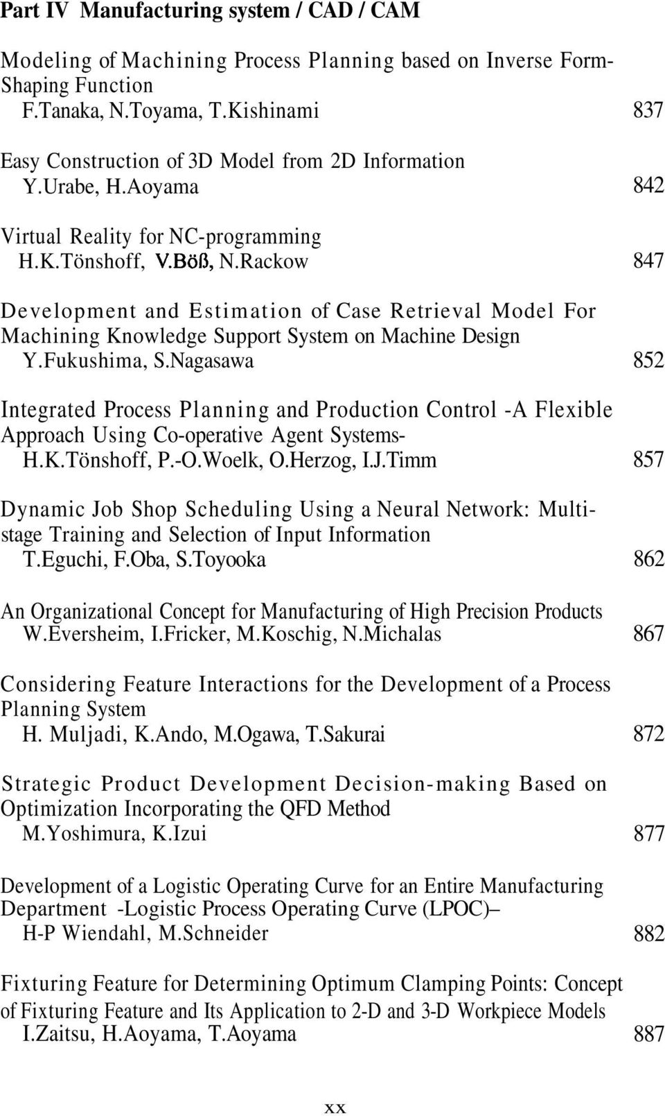 Rackow Development and Estimation of Case Retrieval Model For Machining Knowledge Support System on Machine Design Y.Fukushima, S.