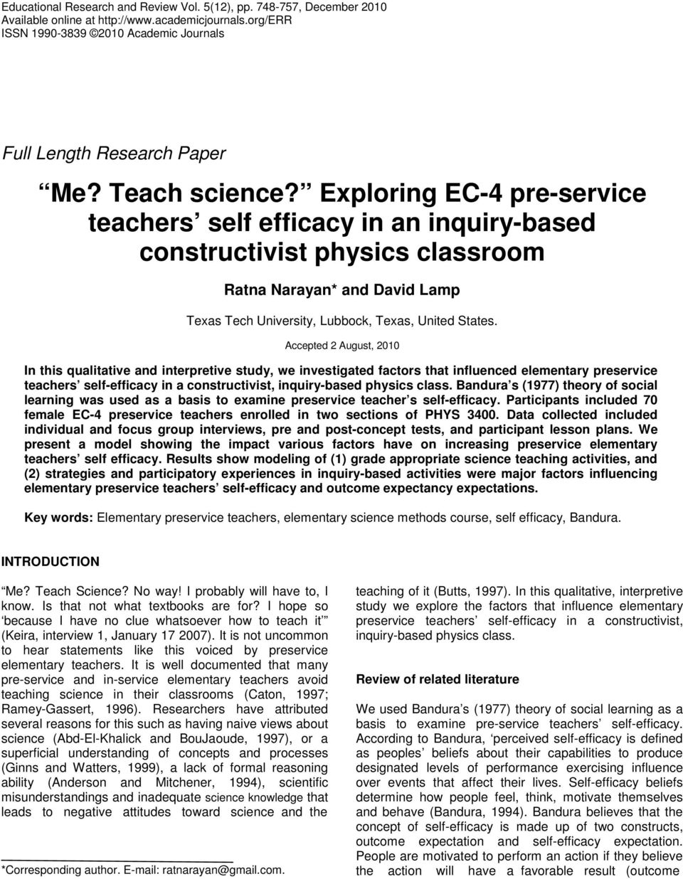 Exploring EC-4 pre-service teachers self efficacy in an inquiry-based constructivist physics classroom Ratna Narayan* and David Lamp Texas Tech University, Lubbock, Texas, United States.