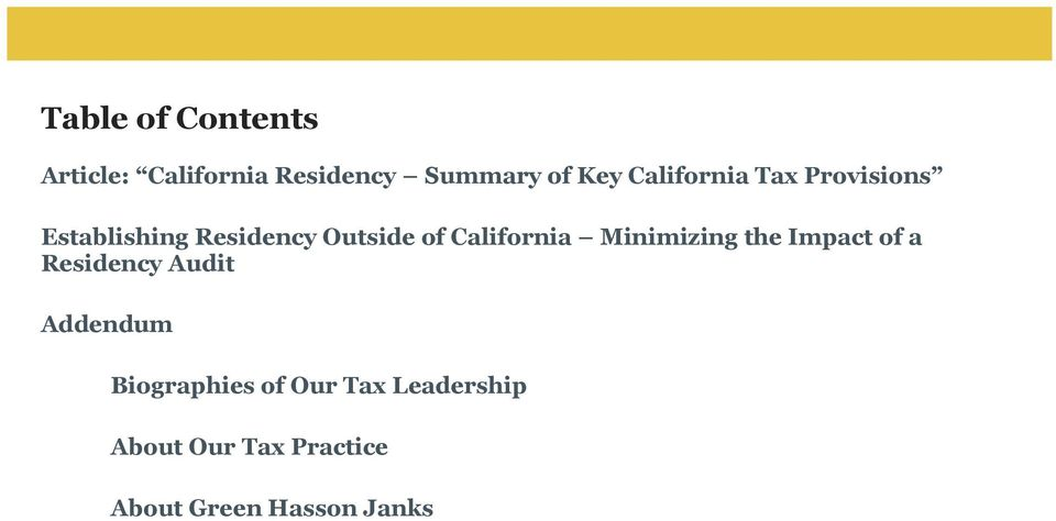 California Minimizing the Impact of a Residency Audit Addendum