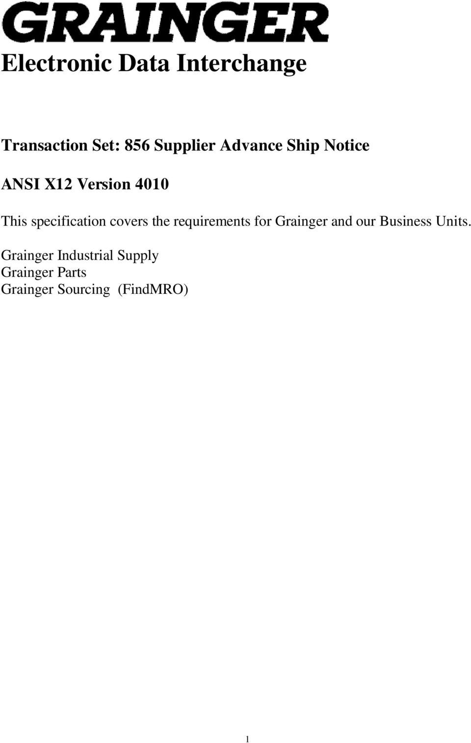 covers the requirements for Grainger and our Business Units.