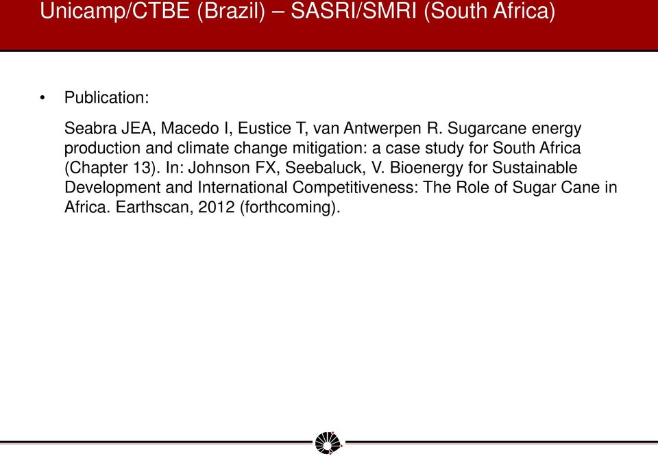 Sugarcane energy production and climate change mitigation: a case study for South Africa