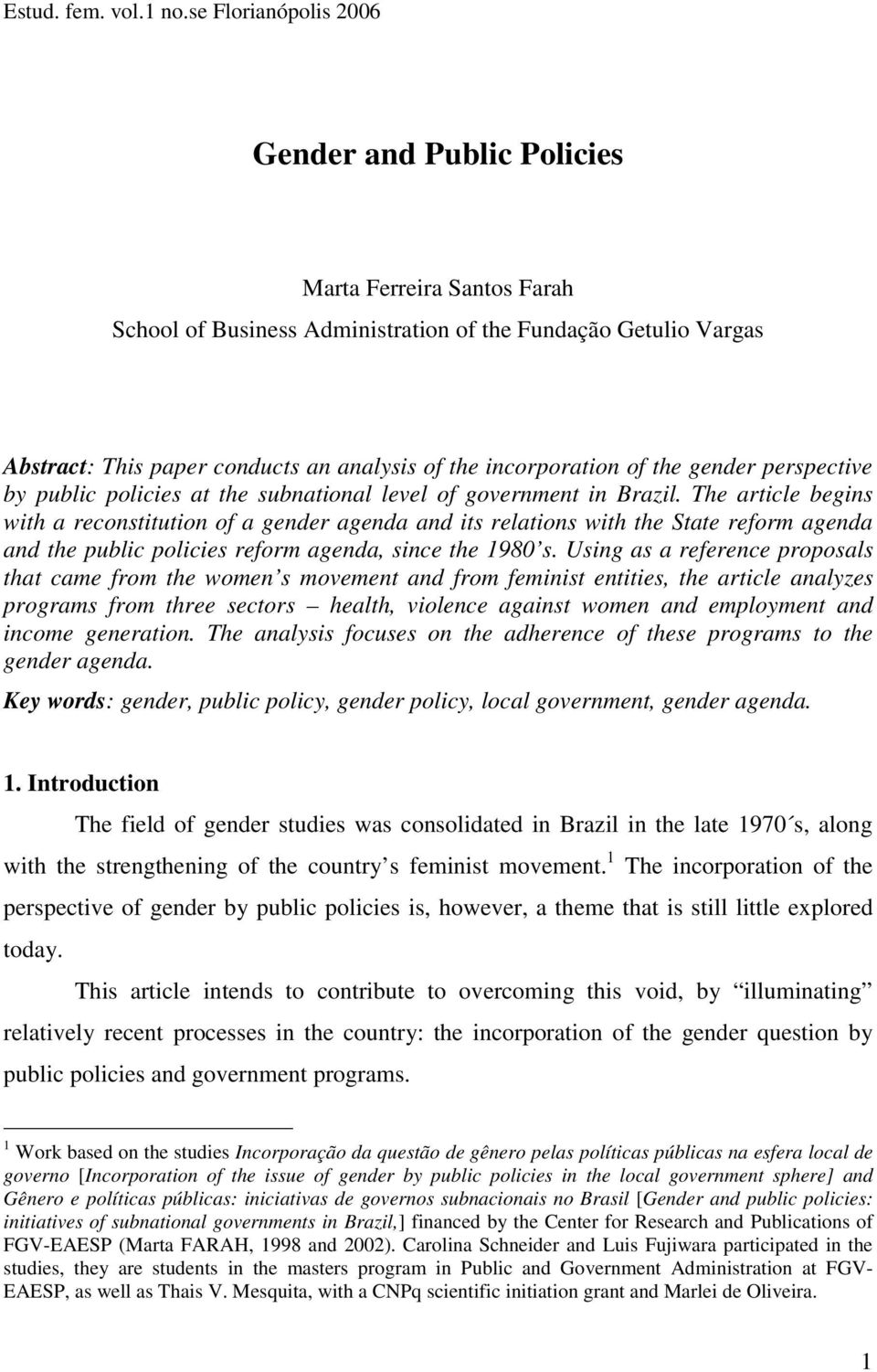 incorporation of the gender perspective by public policies at the subnational level of government in Brazil.