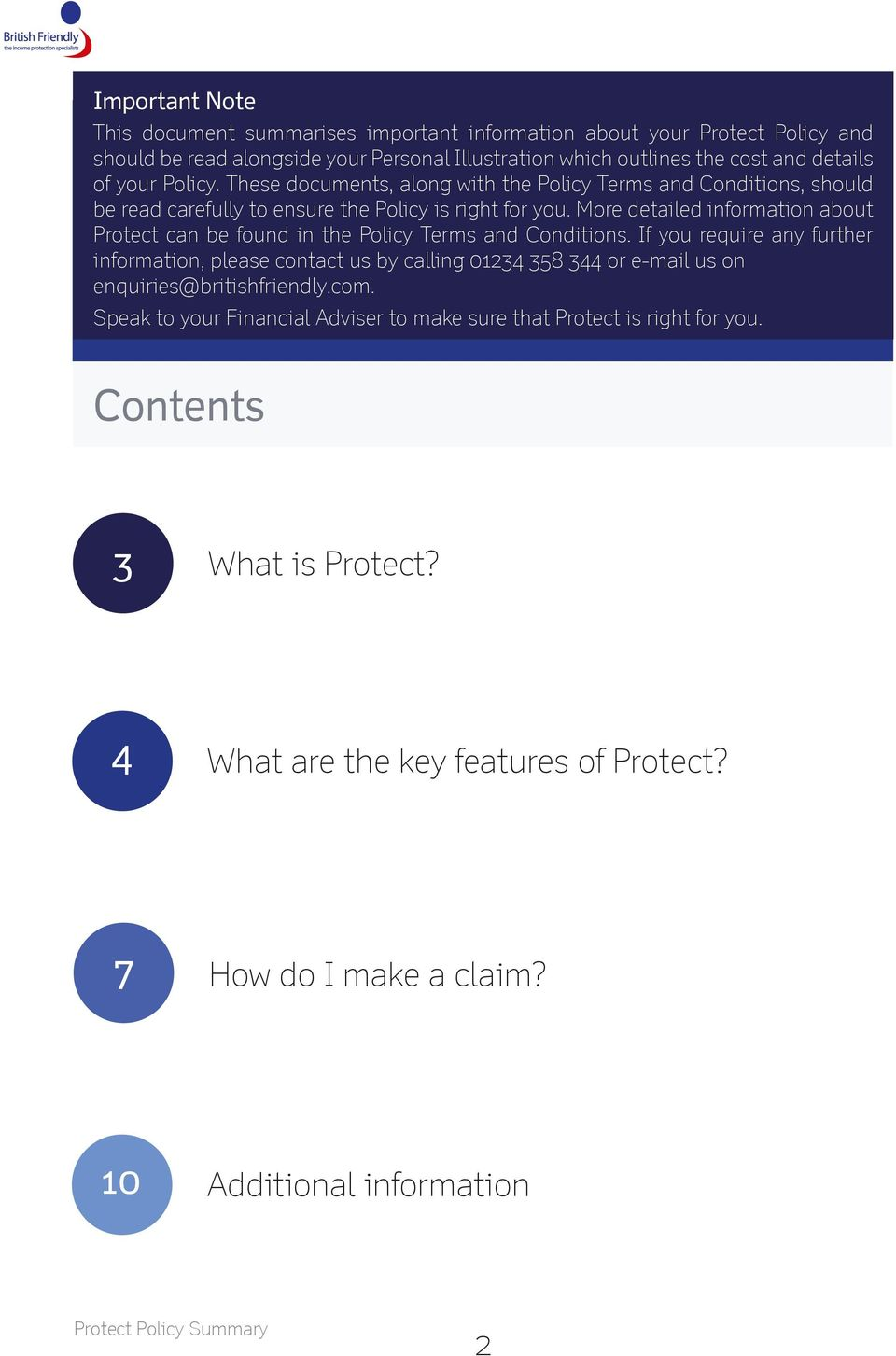 More detailed information about Protect can be found in the Policy Terms and Conditions.