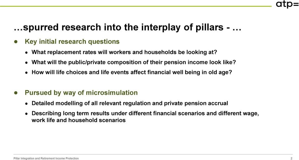 How will life choices and life events affect financial well being in old age?