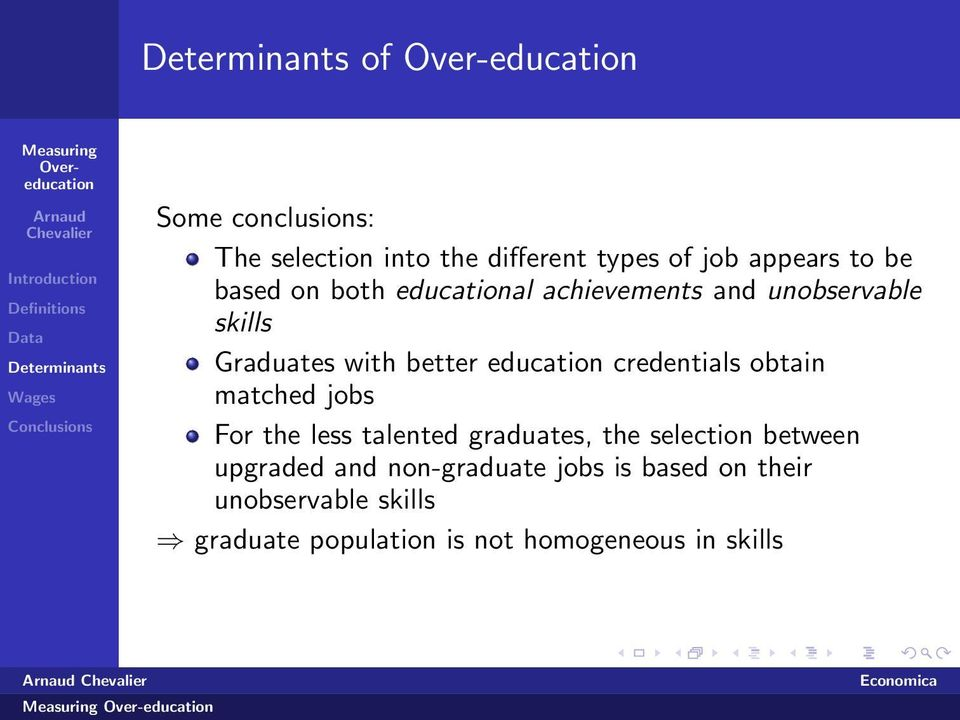 credentials obtain matched jobs For the less talented graduates, the selection between upgraded