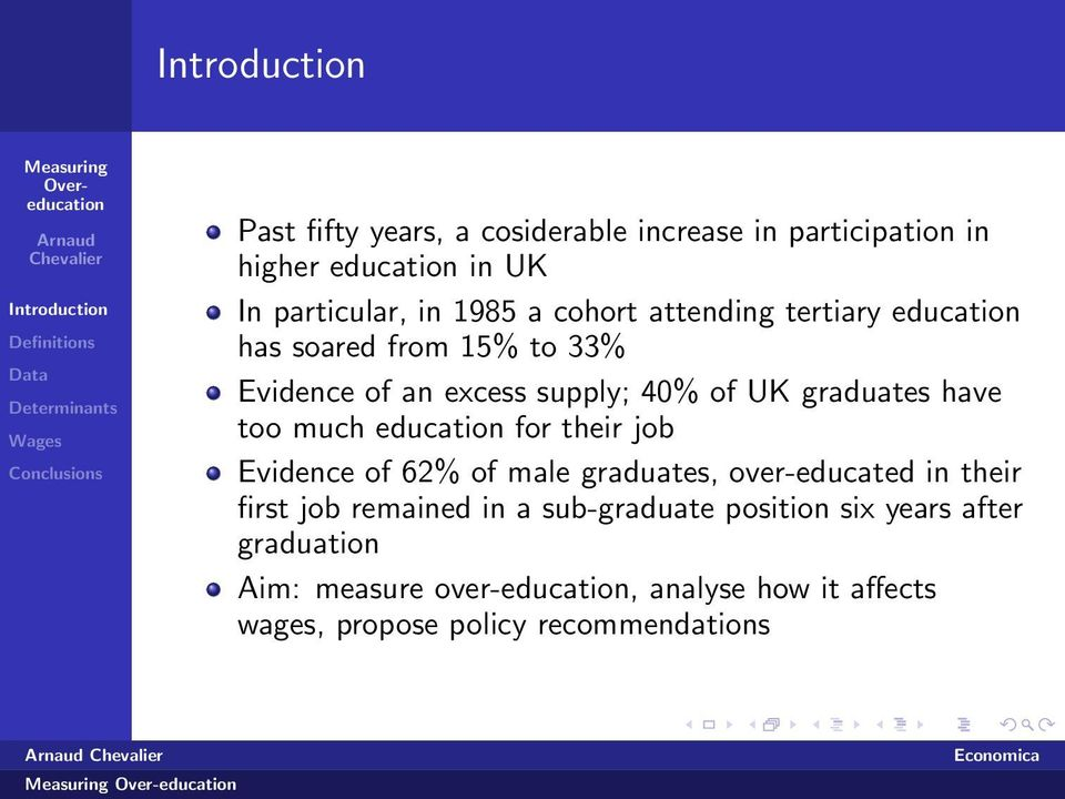 education for their job Evidence of 62% of male graduates, over-educated in their first job remained in a sub-graduate