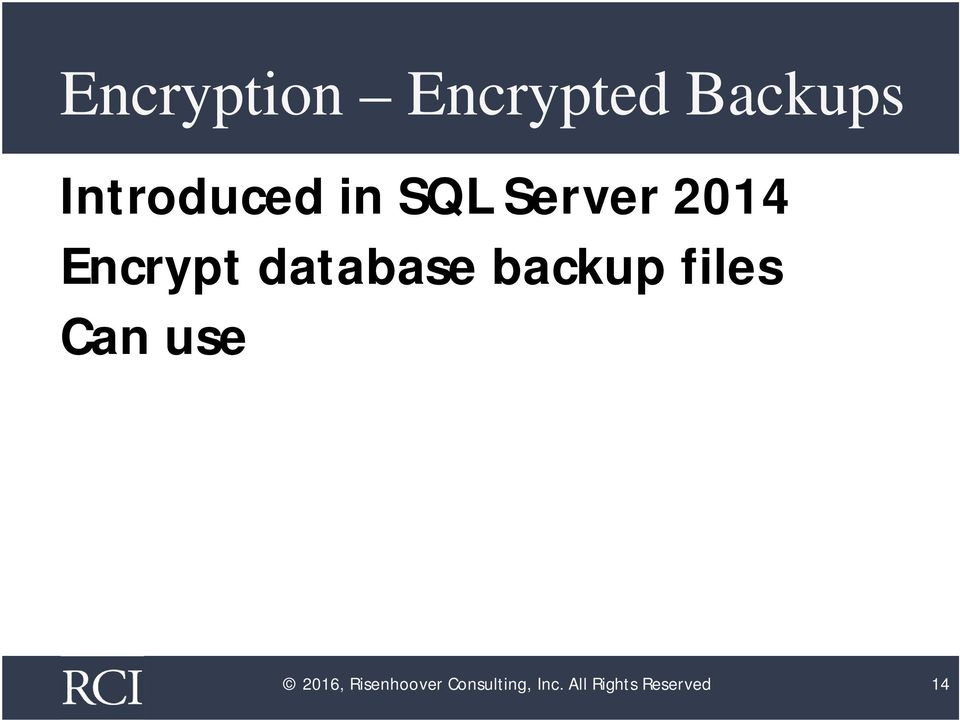 database backup files Can use 2016,