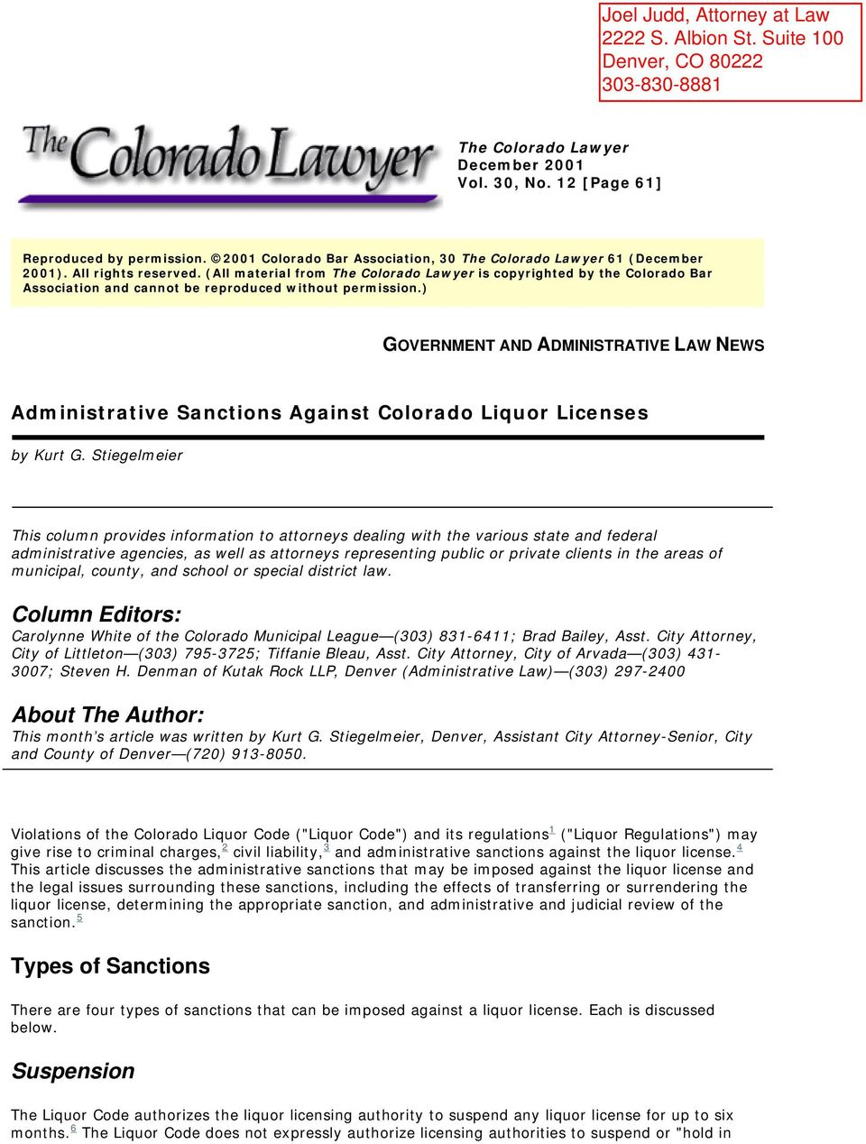 ) GOVERNMENT AND ADMINISTRATIVE LAW NEWS Administrative Sanctions Against Colorado Liquor Licenses by Kurt G.