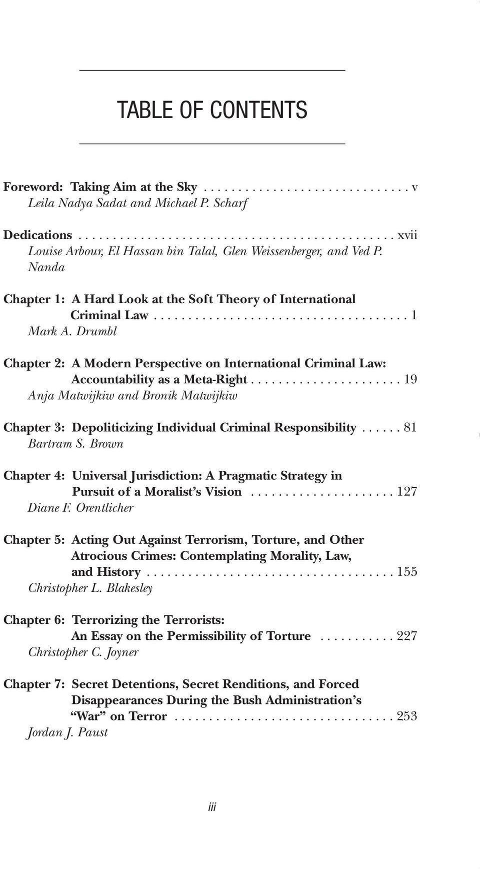 .................................... 1 Mark A. Drumbl Chapter 2: A Modern Perspective on International Criminal Law: Accountability as a Meta-Right.