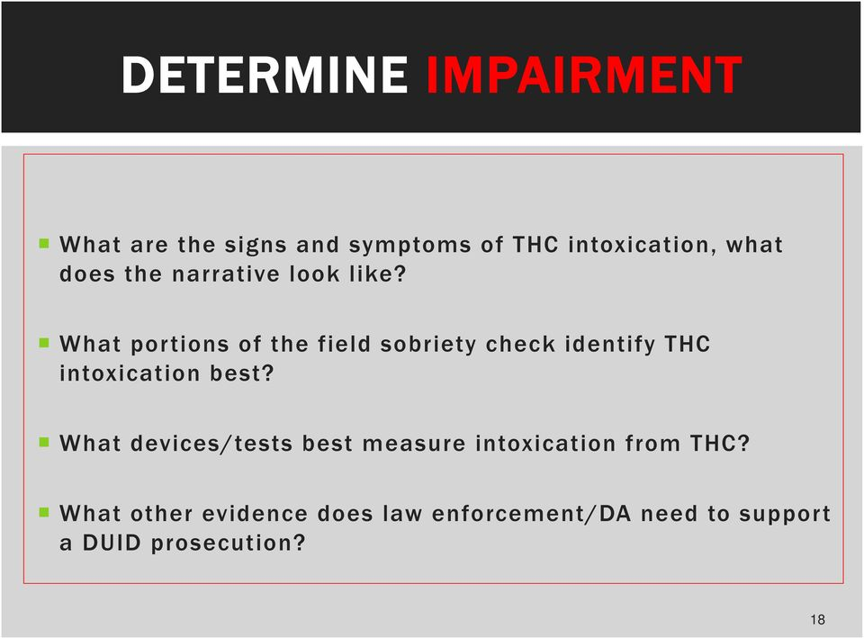 What portions of the field sobriety check identify THC intoxication best?