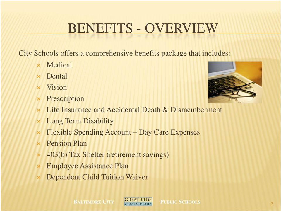 Long Term Disability Flexible Spending Account Day Care Expenses Pension Plan 403(b)