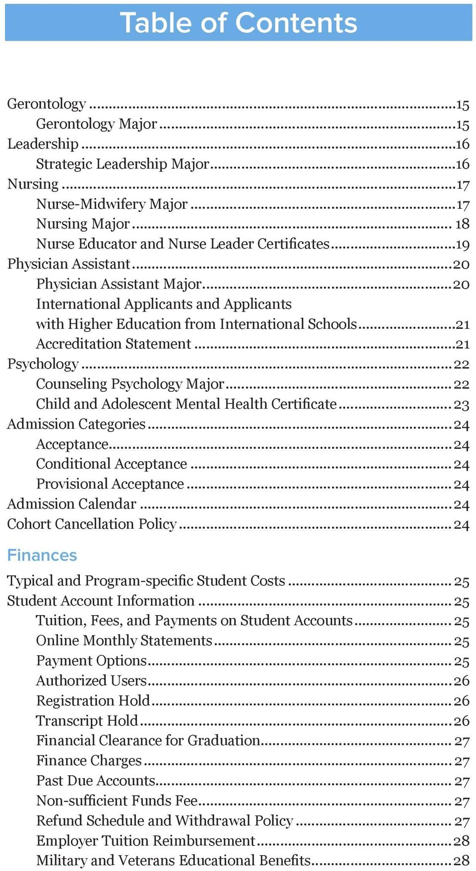 ..21 Accreditation Statement...21 Psychology...22 Counseling Psychology Major... 22 Child and Adolescent Mental Health Certificate... 23 Admission Categories...24 Acceptance...24 Conditional Acceptance.