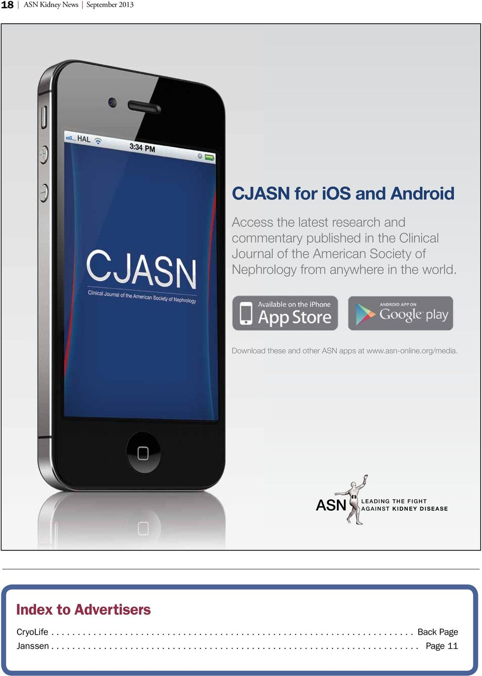 anywhere in the world. Download these and other ASN apps at www.asn-online.org/media.