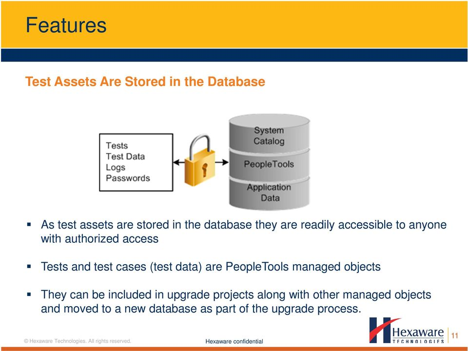cases (test data) are PeopleTools managed objects They can be included in upgrade