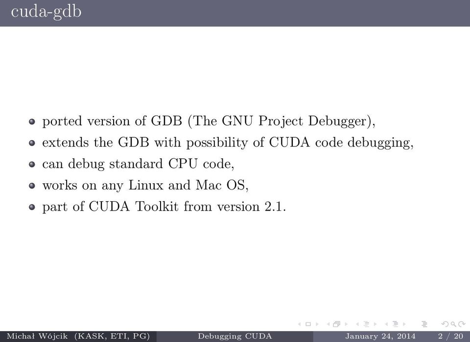 code, works on any Linux and Mac OS, part of CUDA Toolkit from version