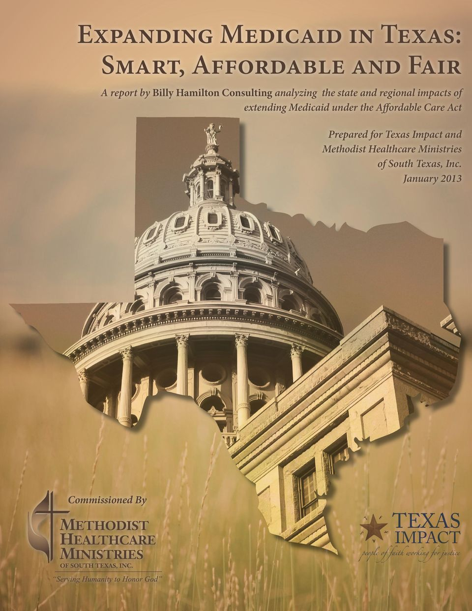 Medicaid under the Affordable Care Act Prepared for Texas Impact and