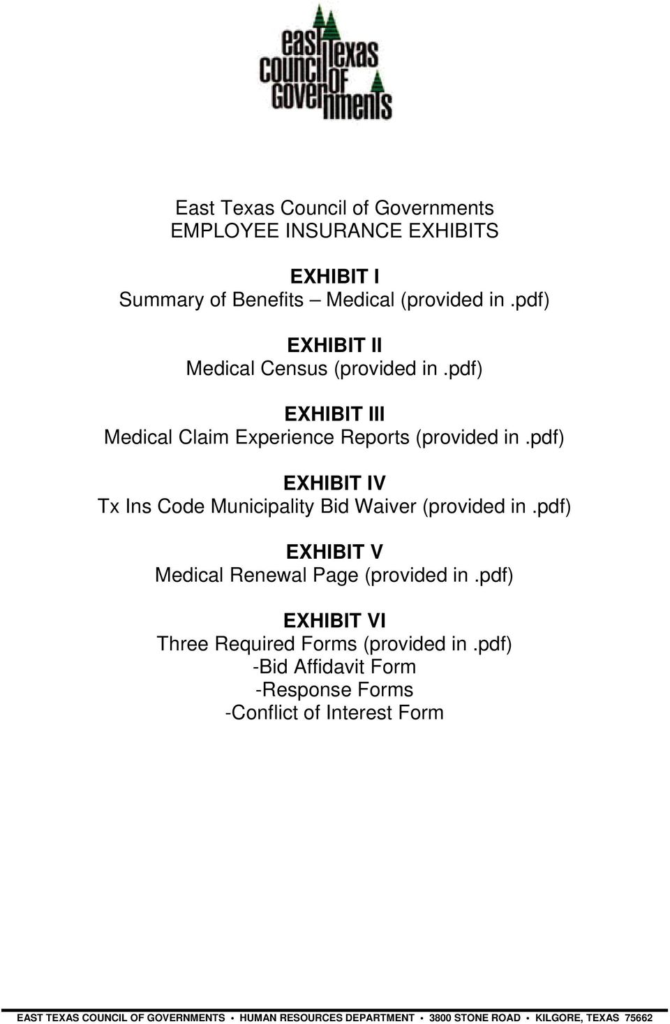 pdf) EXHIBIT IV Tx Ins Code Municipality Bid Waiver (provided in.pdf) EXHIBIT V Medical Renewal Page (provided in.