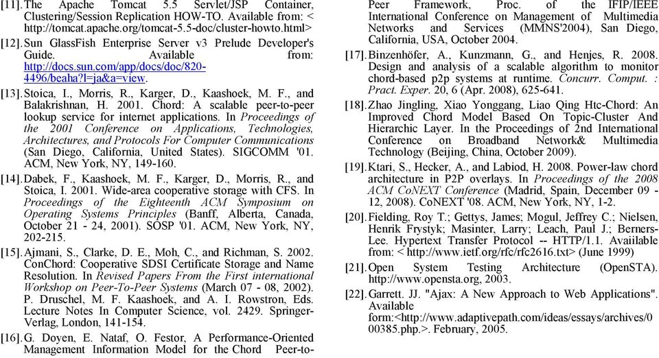 , and Balakrishnan, H. 2001. Chord: A scalable peer-to-peer lookup service for internet applications.
