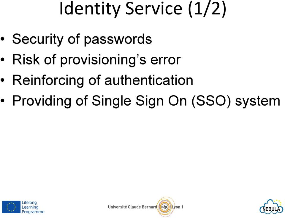 error Reinforcing of authentication