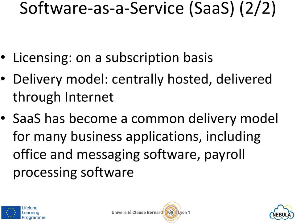 SaaShas become a common delivery model for many business