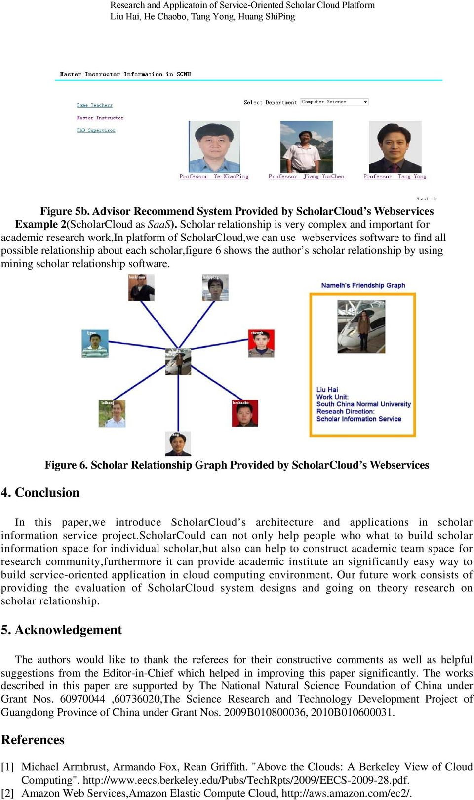 shows the author s scholar relationship by using mining scholar relationship software. 4. Conclusion Figure 6.
