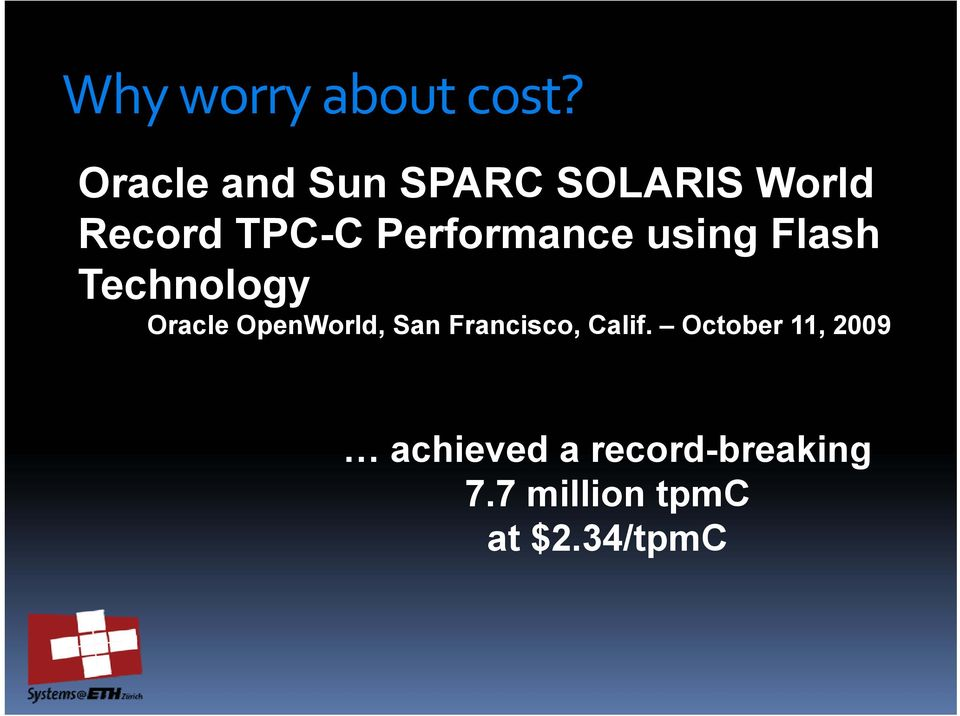 Performance using Flash Technology Oracle OpenWorld,