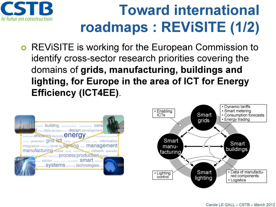 the domains of grids, manufacturing, buildings and lighting, for Europe in