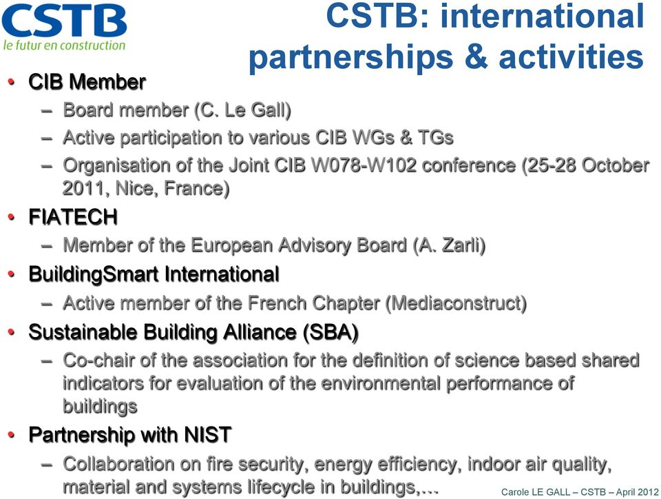 Nice, France) FIATECH Member of the European Advisory Board (A.
