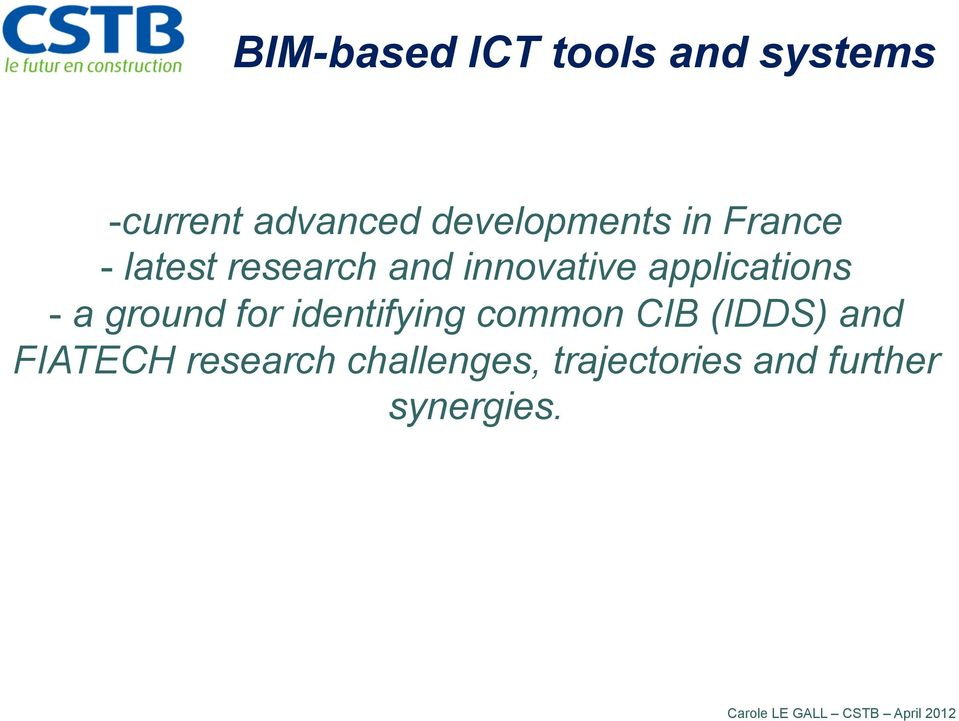 ground for identifying common CIB (IDDS) and FIATECH research