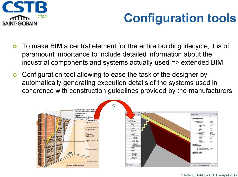 BIM Configuration tool allowing to ease the task of the designer by automatically generating execution details