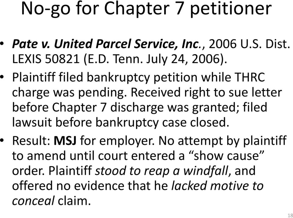 Received right to sue letter before Chapter 7 discharge was granted; filed lawsuit before bankruptcy case closed.