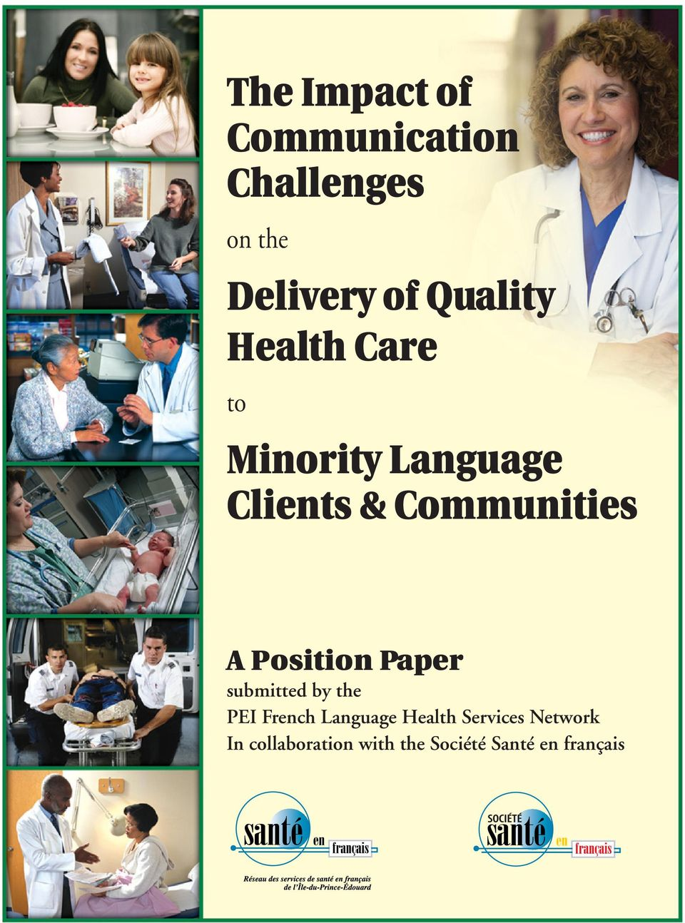 A Position Paper submitted by the PEI French Language Health
